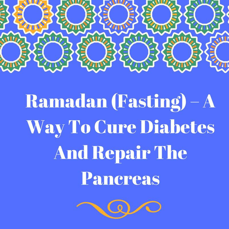 Ramadan & Cure of Diabetes - Hidden Pearls