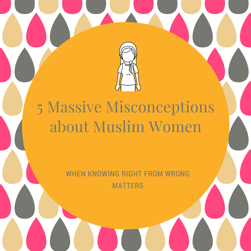 5 Massive Misconceptions about Muslim Women